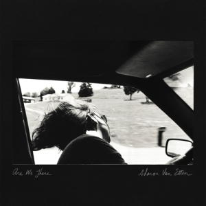 sharon-van-etten-are-we-there